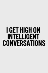 Compatibility.Intellectual Conversations