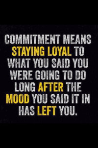 Commit to What